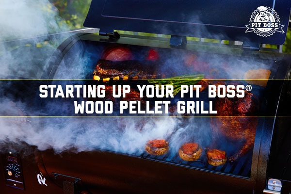 Starting Up Your Wood Pellet Grill