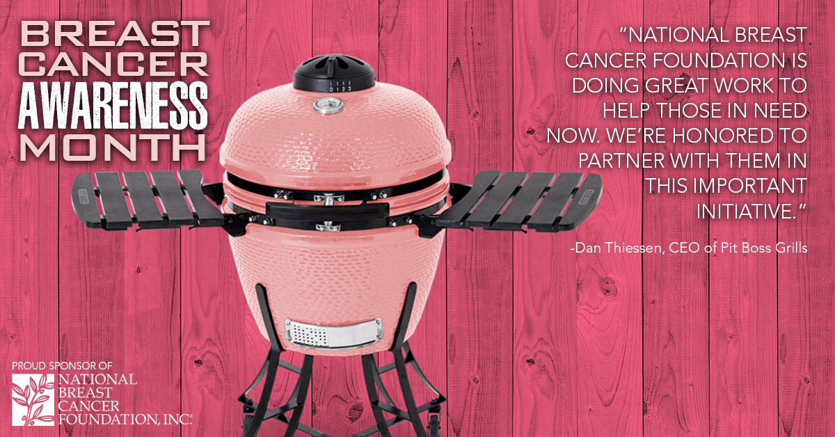 Pit Boss Grills Proudly Sponsors National Breast Cancer Foundation